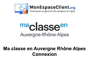 connexion à Ma classe en Auvergne Rhône Alpes (ent auvergne)