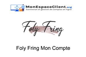 Foly Fring Mon Compte en ligne