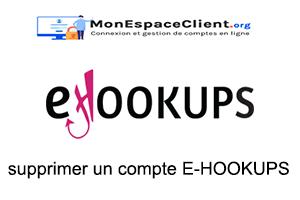 supprimer un compte E-HOOKUPS