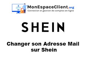 changer son Adresse Mail sur Shein