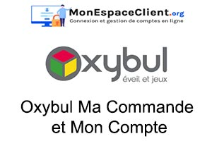 Oxybul Ma Commande en ligne