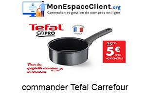 Comment commander Tefal Carrefour ?