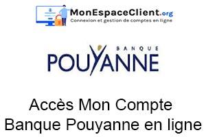 accès à mon compte chez la Banque Pouyanne en ligne