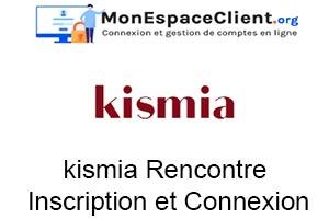 kismia Rencontre : Inscription et Connexion